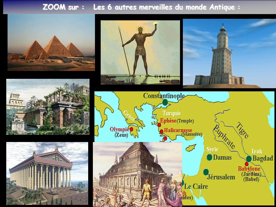 ZOOM sur : Les 6 autres merveilles du monde Antique : ZOOM sur : Les 6 autres merveilles du monde Antique :