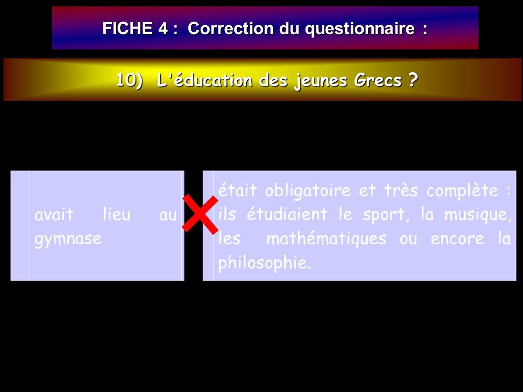10) L éducation des jeunes Grecs .10) L éducation des jeunes Grecs .