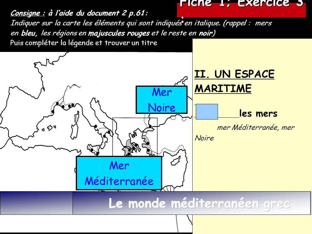 Consigne : à laide du document 2 p.61: Indiquer sur la carte les éléments qui sont indiqués en italique.