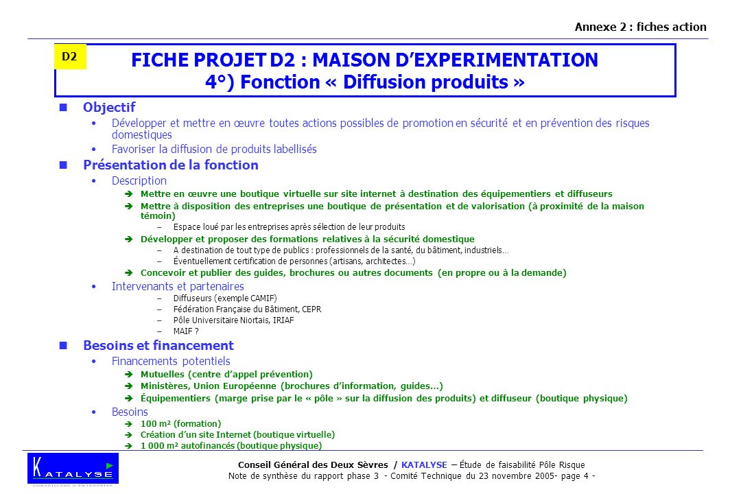 Conseil Général des Deux Sèvres / KATALYSE – Étude de faisabilité Pôle Risque Note de synthèse du rapport phase 3 - Comité Technique du 23 novembre 20