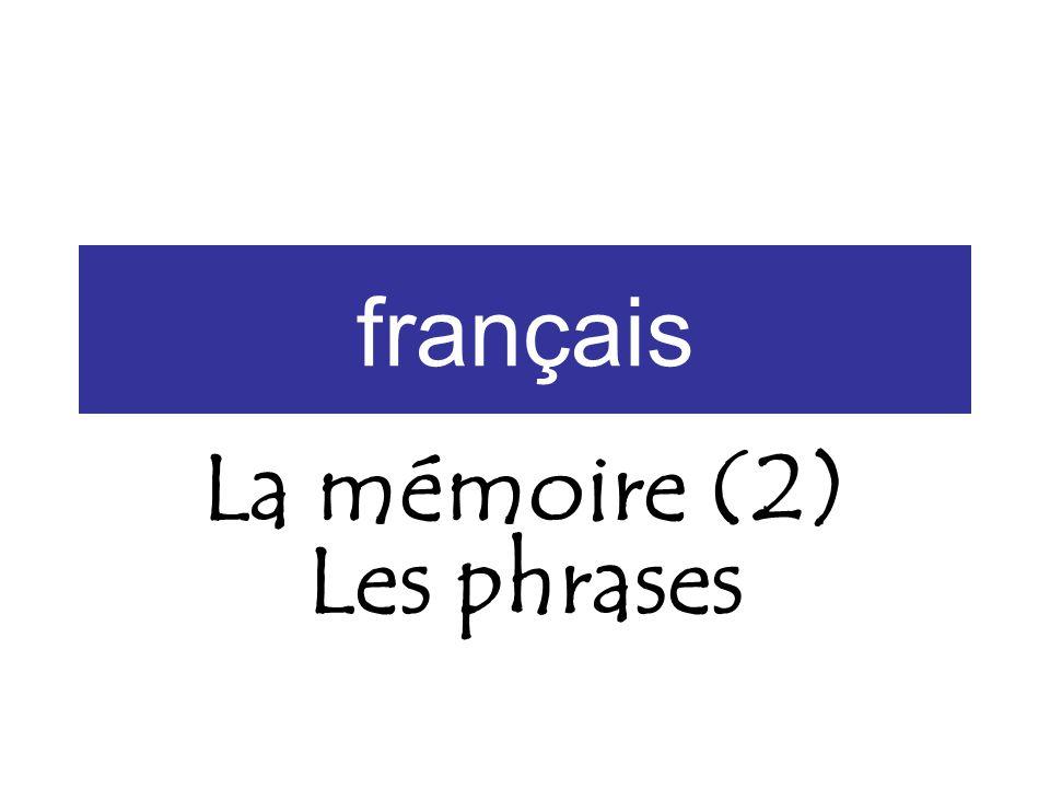 français La mémoire (2) Les phrases