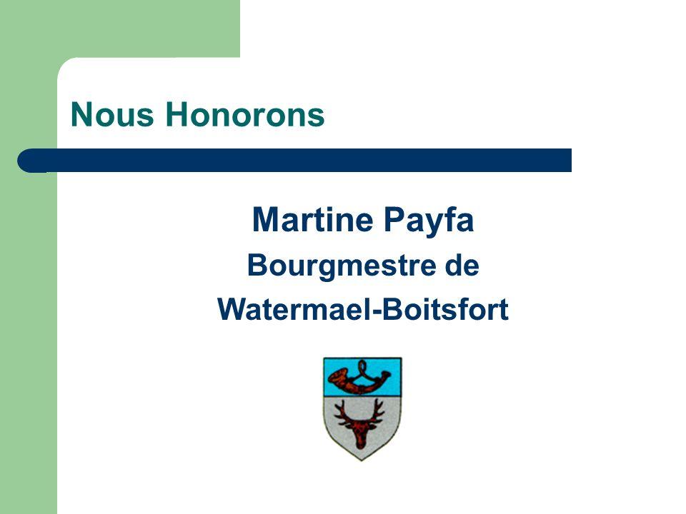 Nous Honorons Martine Payfa Bourgmestre de Watermael-Boitsfort