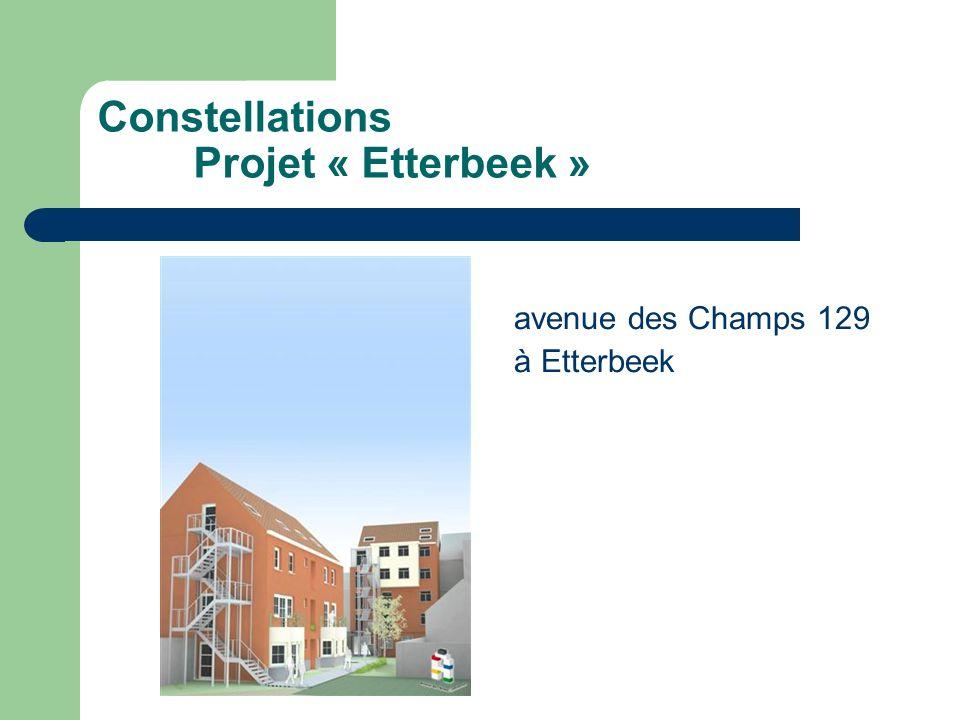 Constellations Projet « Etterbeek » avenue des Champs 129 à Etterbeek