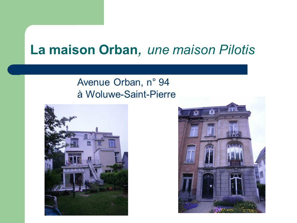 La maison Orban, une maison Pilotis Avenue Orban, n° 94 à Woluwe-Saint-Pierre