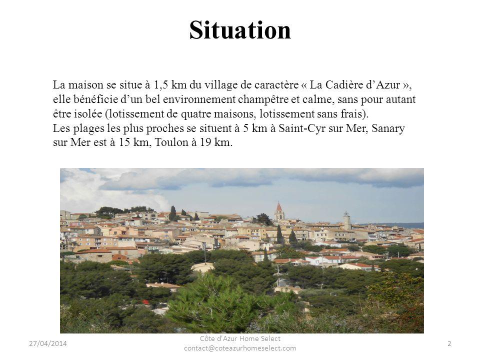 Situation 27/04/2014 Côte d Azur Home Select contact@coteazurhomeselect.com 2 La maison se situe à 1,5 km du village de caractère « La Cadière dAzur », elle bénéficie dun bel environnement champêtre et calme, sans pour autant être isolée (lotissement de quatre maisons, lotissement sans frais).