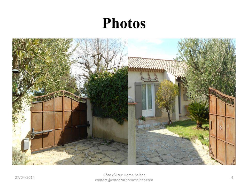 Photos 27/04/2014 Côte d Azur Home Select contact@coteazurhomeselect.com 5