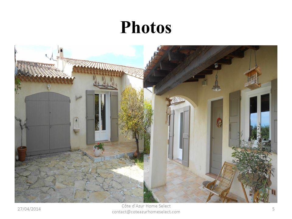 Photos 27/04/2014 Côte d Azur Home Select contact@coteazurhomeselect.com 6