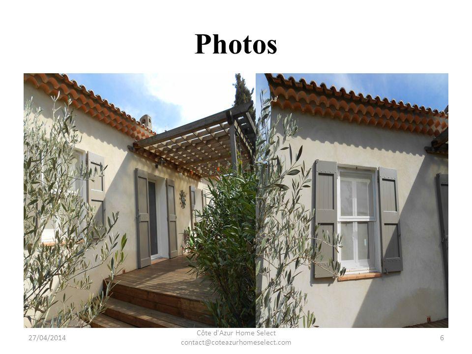 Photos 27/04/2014 Côte d Azur Home Select contact@coteazurhomeselect.com 7
