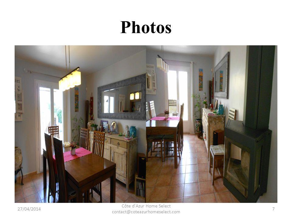 Photos 27/04/2014 Côte d Azur Home Select contact@coteazurhomeselect.com 8