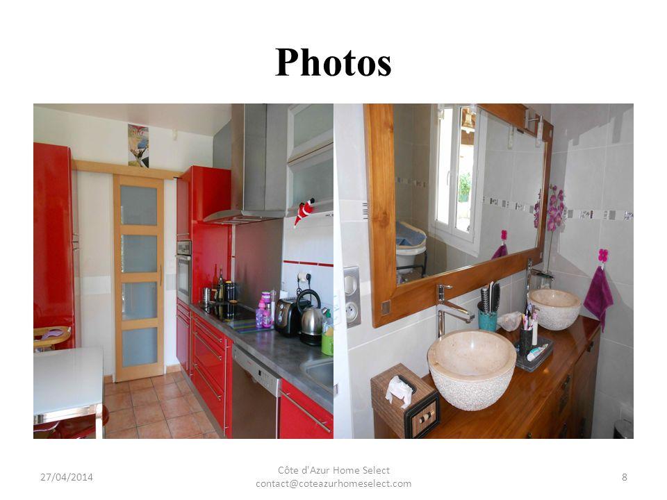 Photos 27/04/2014 Côte d Azur Home Select contact@coteazurhomeselect.com 9