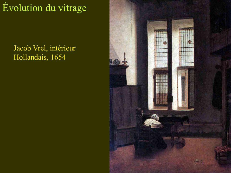 Évolution du vitrage Jacob Vrel, intérieur Hollandais, 1654