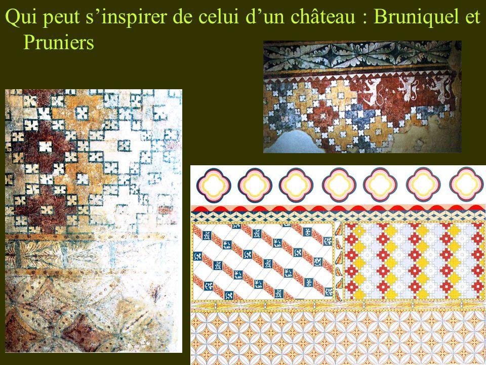 Qui peut sinspirer de celui dun château : Bruniquel et Pruniers