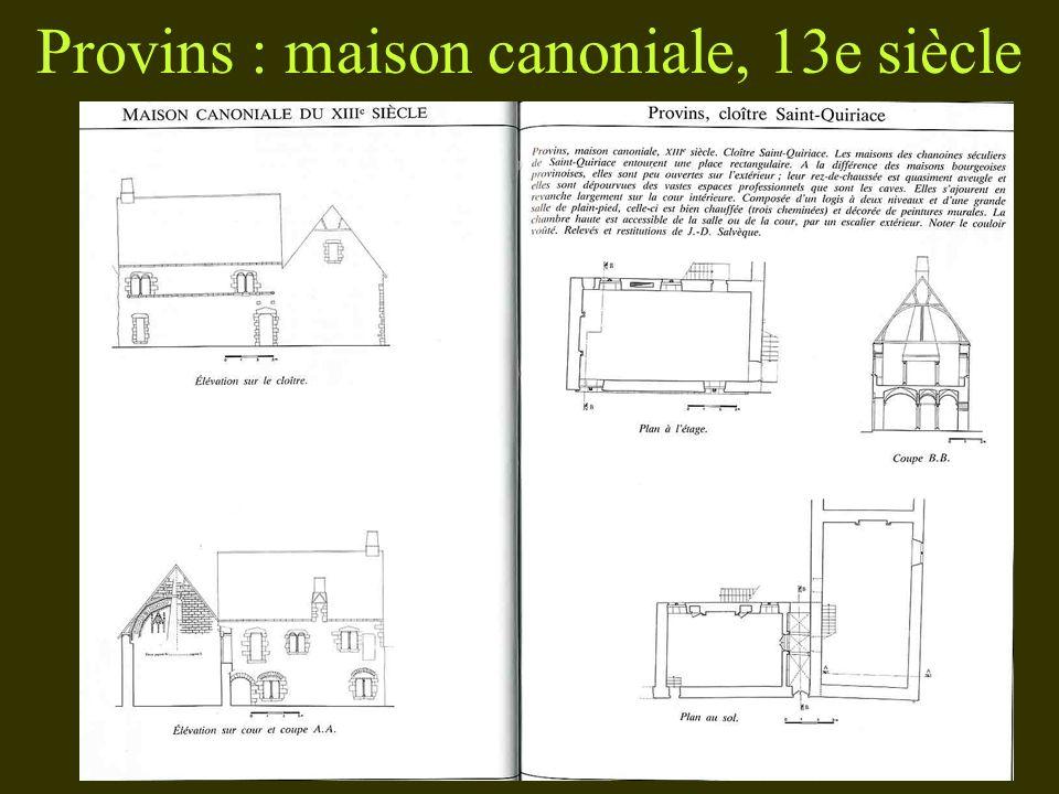 Provins : maison canoniale, 13e siècle