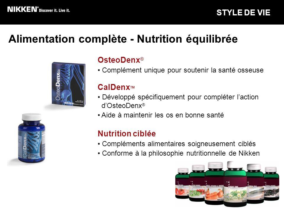 Alimentation complète - Nutrition équilibrée OsteoDenx ® Complément unique pour soutenir la santé osseuse CalDenx TM Développé spécifiquement pour com