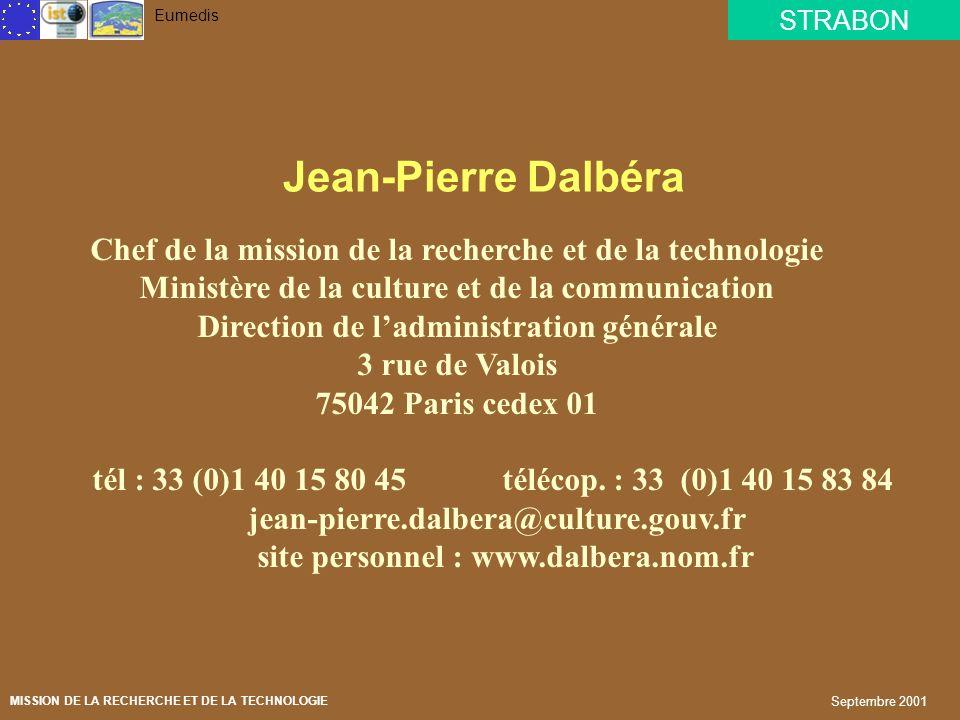 STRABON Eumedis MISSION DE LA RECHERCHE ET DE LA TECHNOLOGIE Septembre 2001 LE PROJET STRABON « de la recherche sur le patrimoine culturel au développ
