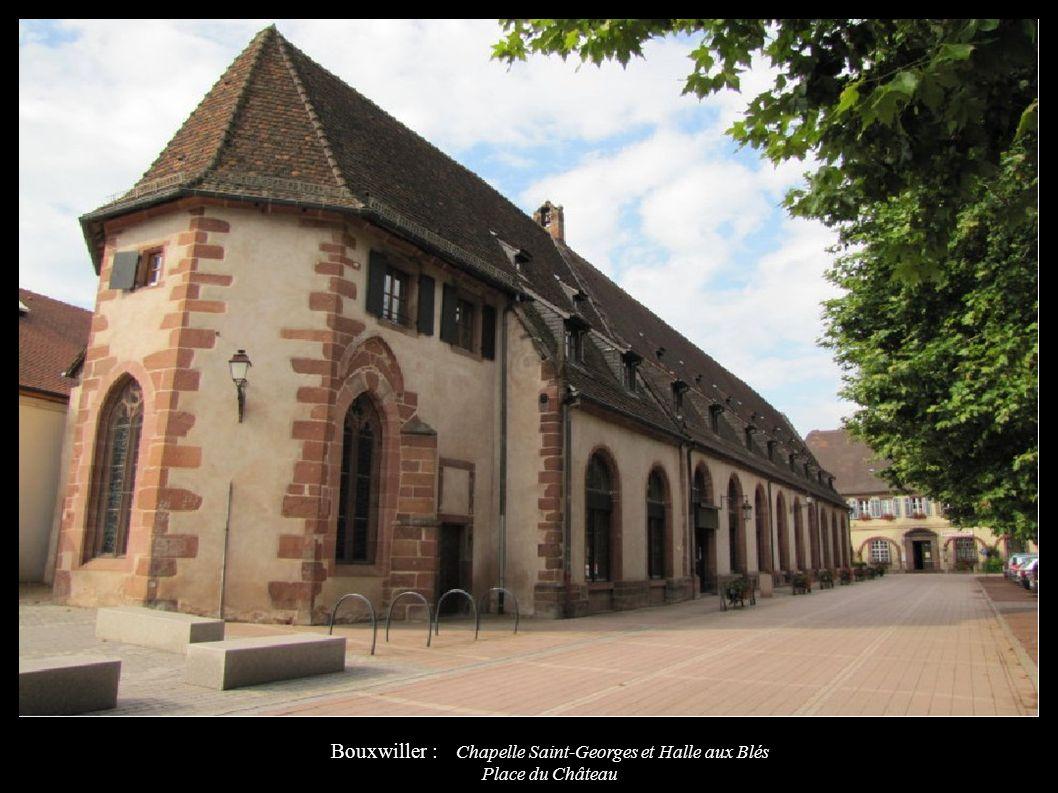 Bouxwiller : Chapelle Saint-Georges et Halle aux Blés Place du Château