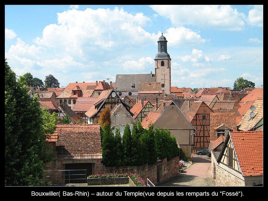 Bouxwiller( Bas-Rhin) – autour du Temple(vue depuis les remparts du Fossé).