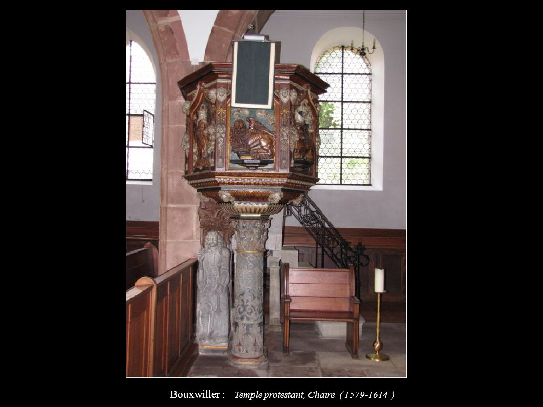 Bouxwiller : Temple protestant, Chaire ( 1579-1614 )