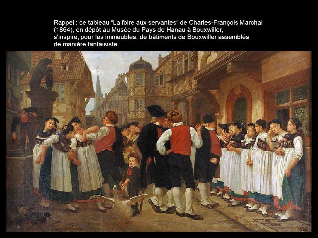 Rappel : ce tableau La foire aux servantes de Charles-François Marchal (1864), en dépôt au Musée du Pays de Hanau à Bouxwiller, s'inspire, pour les im