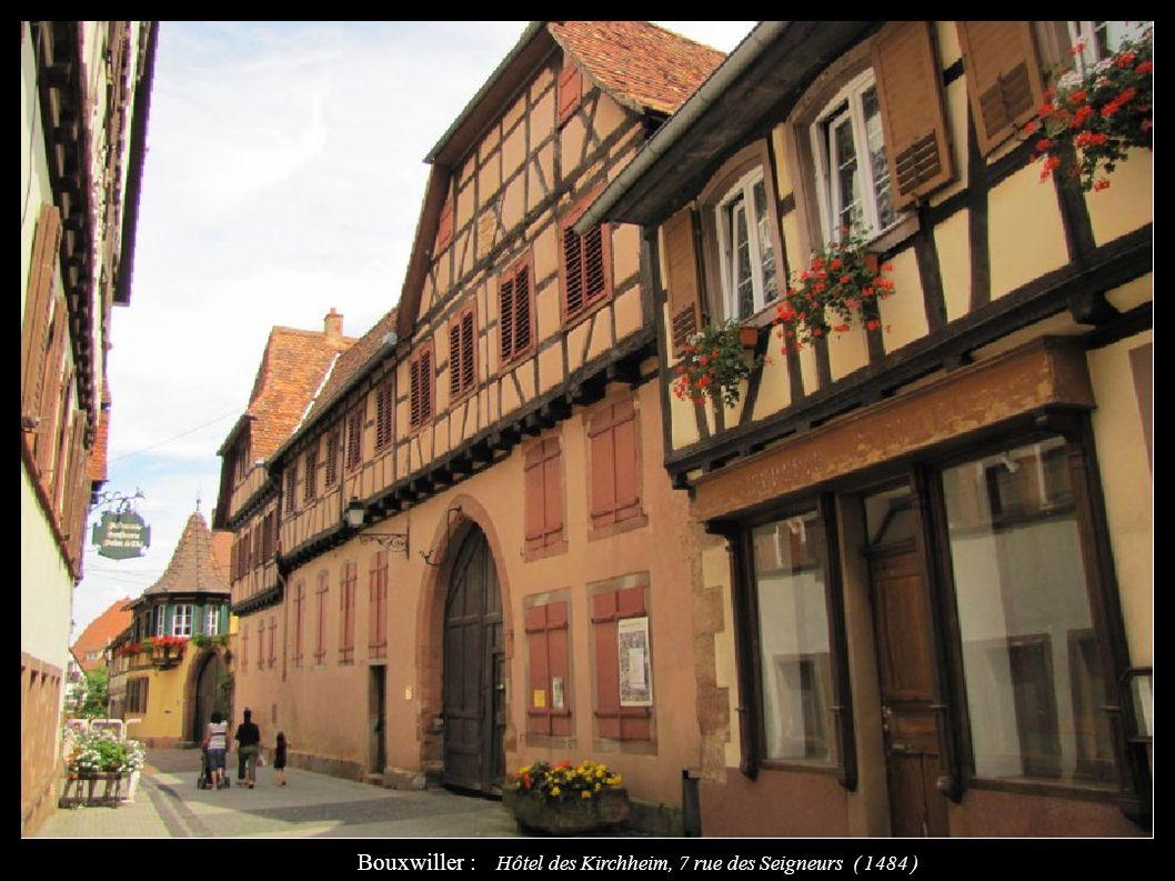 Bouxwiller : Hôtel des Kirchheim, 7 rue des Seigneurs ( 1484 )