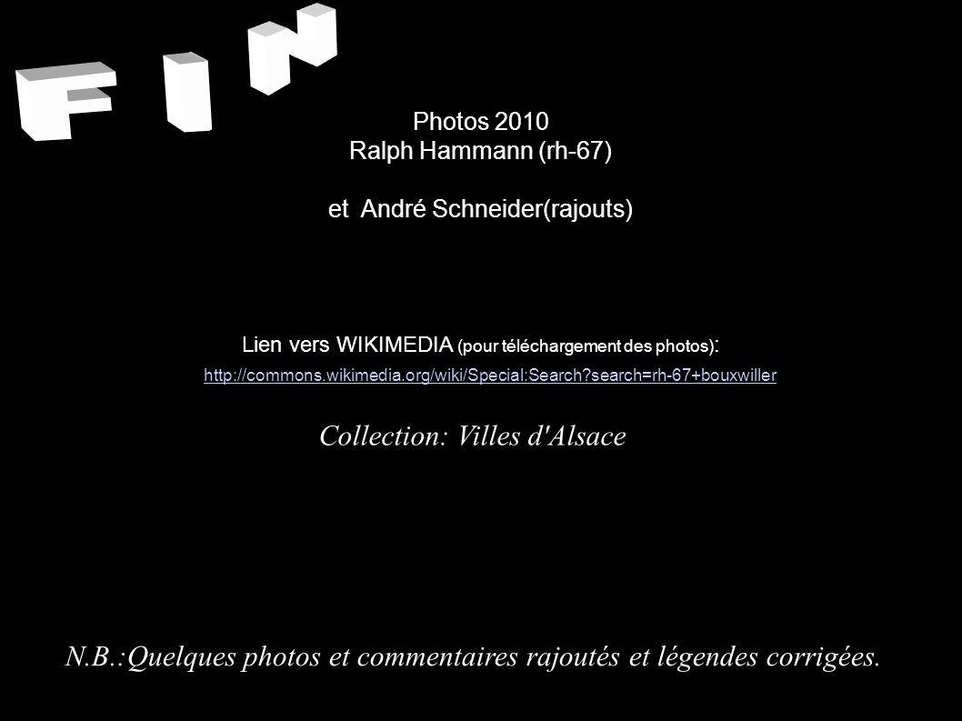 Photos 2010 Ralph Hammann (rh-67) et André Schneider(rajouts) Lien vers WIKIMEDIA (pour téléchargement des photos) : Collection: Villes d'Alsace http: