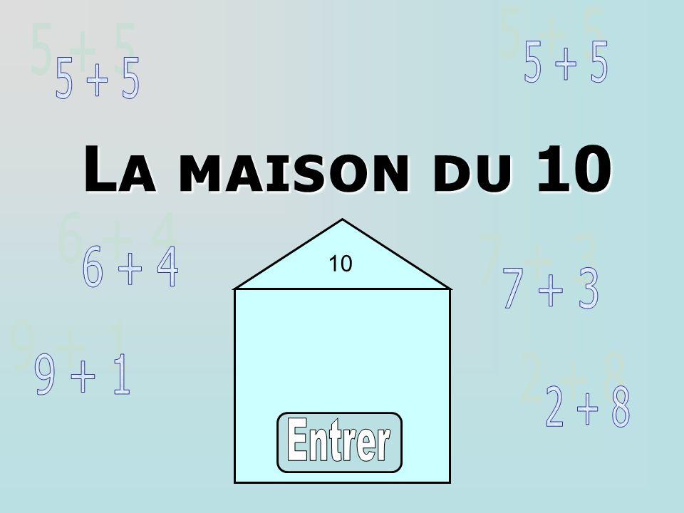 La maison du 10 10