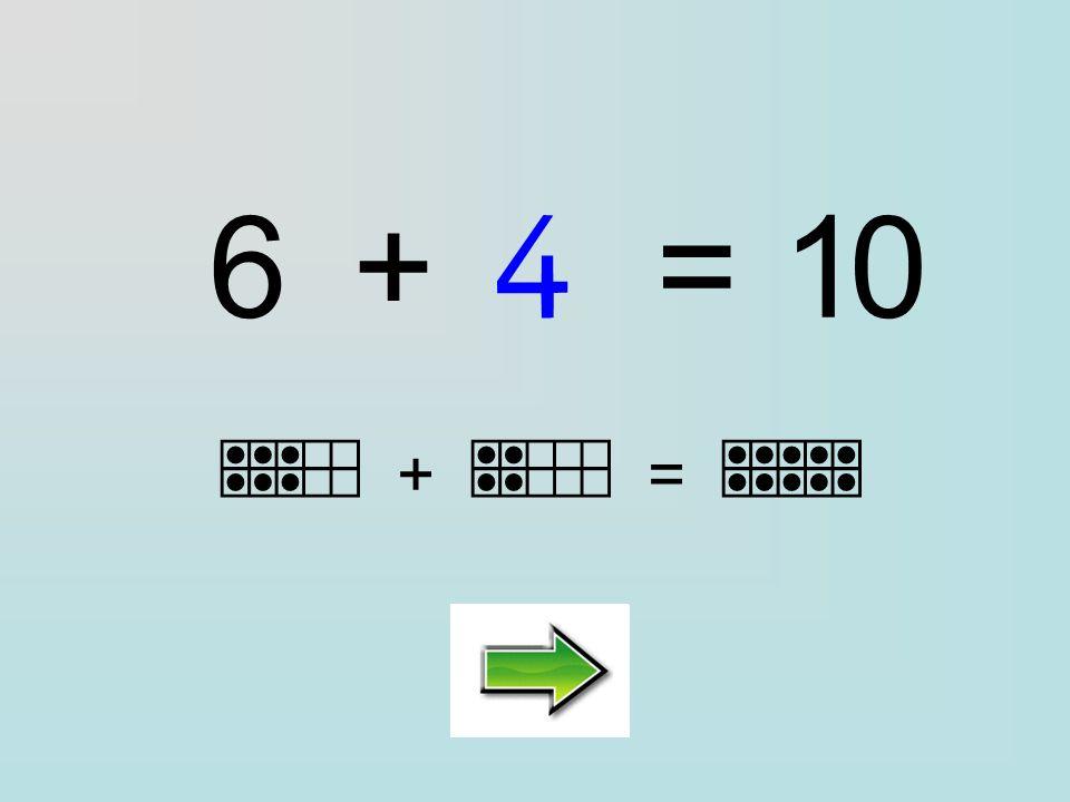 Clique sur la bonne réponse : 6+=10 ………… 4315