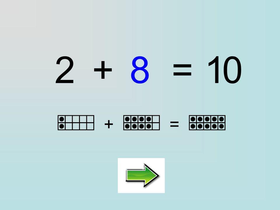 Clique sur la bonne réponse : 2+=10 ………… 7982