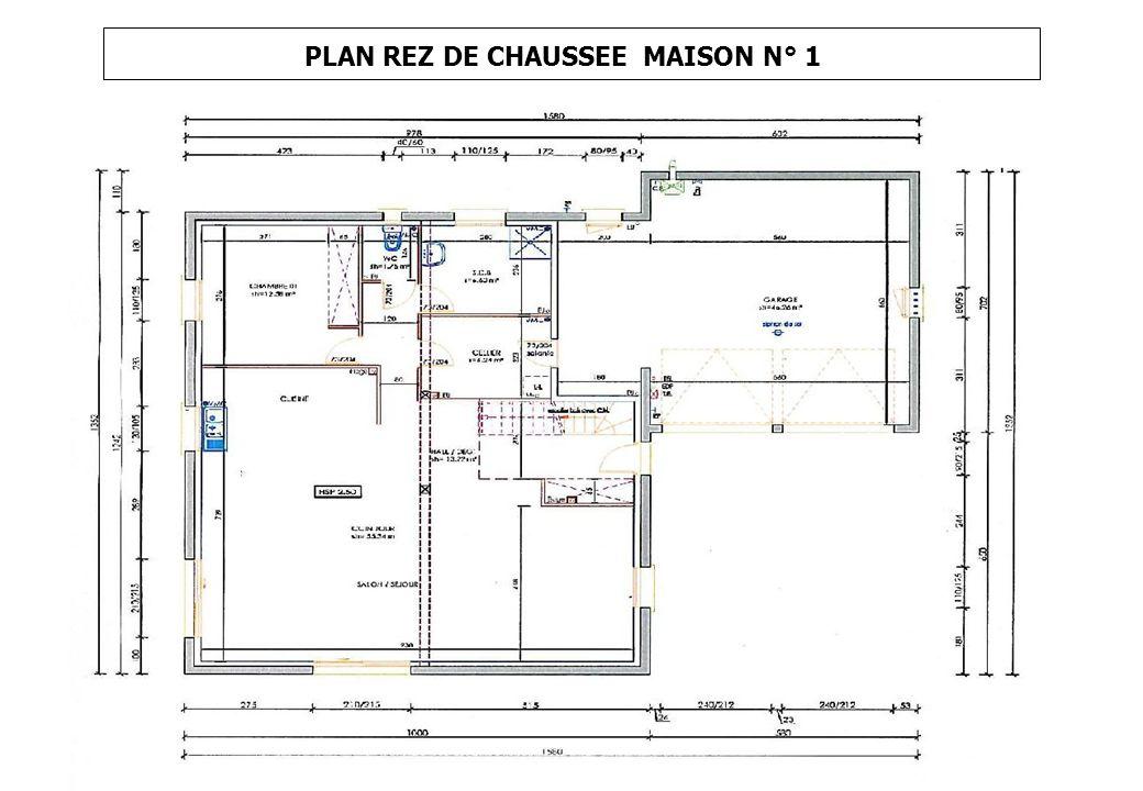 PLAN REZ DE CHAUSSEE MAISON N° 1