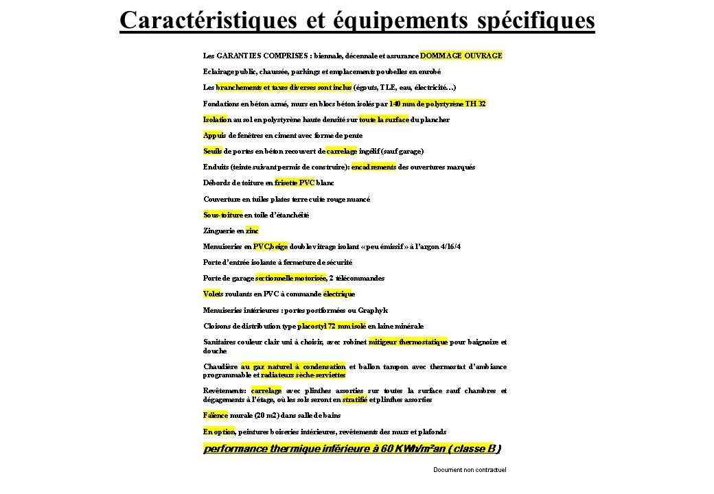Caractéristiques et équipements spécifiques