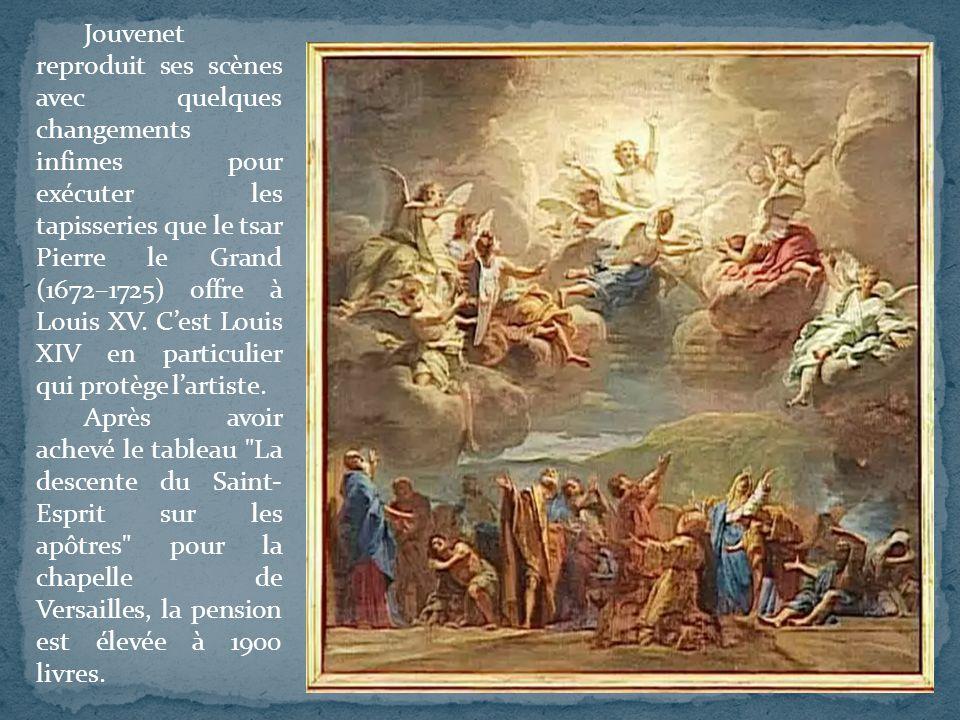 Jouvenet reproduit ses scènes avec quelques changements infimes pour exécuter les tapisseries que le tsar Pierre le Grand (1672–1725) offre à Louis XV