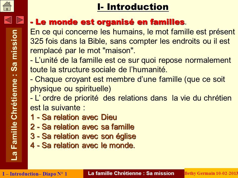 I- Introduction - Le monde est organisé en familles - Le monde est organisé en familles. En ce qui concerne les humains, le mot famille est présent 32