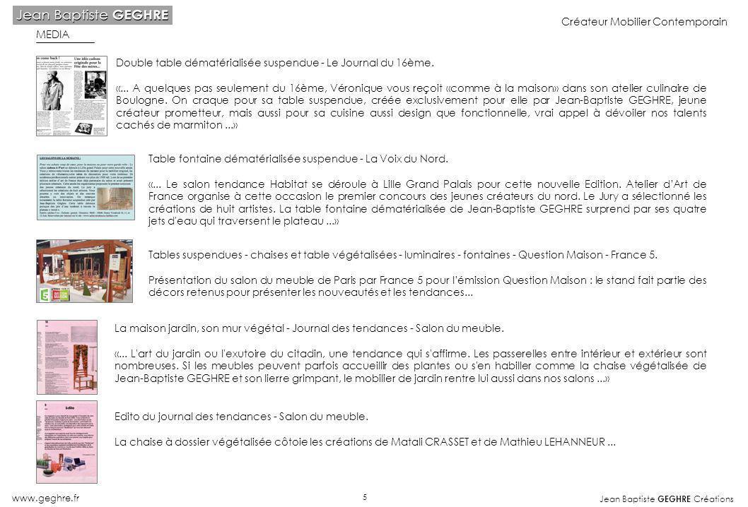 Jean Baptiste GEGHRE Créations www.geghre.fr Créateur Mobilier Contemporain MEDIA Double table dématérialisée suspendue - Le Journal du 16ème. «... A