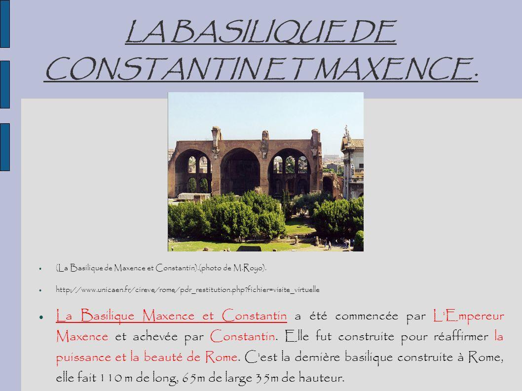 LA BASILIQUE DE CONSTANTIN ET MAXENCE. (La Basilique de Maxence et Constantin).(photo de M.Royo). http://www.unicaen.fr/cireve/rome/pdr_restitution.ph