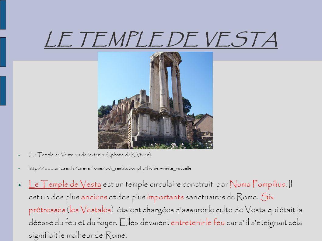 LE TEMPLE DE VESTA (Le Temple de Vesta vu de l'extérieur).(photo de K.Vivien). http://www.unicaen.fr/cireve/rome/pdr_restitution.php?fichier=visite_vi