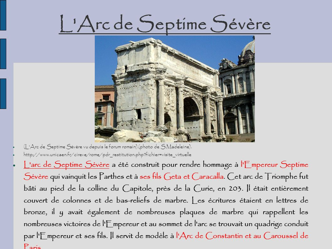 L'Arc de Septime Sévère (L'Arc de Septime Sévère vu depuis le forum romain).(photo de S.Madeleine). http://www.unicaen.fr/cireve/rome/pdr_restitution.