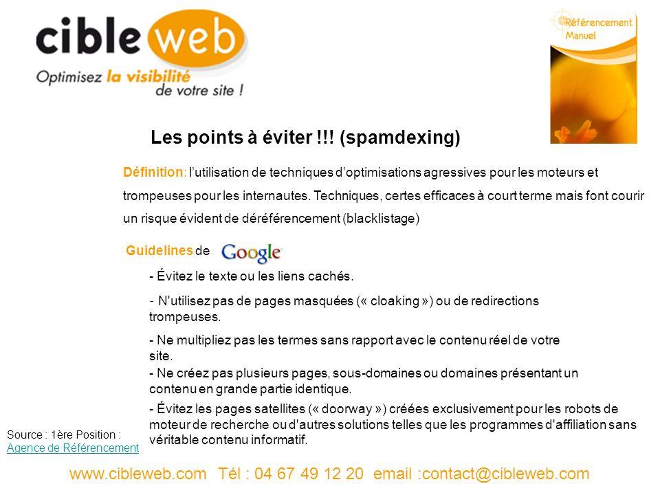 www.cibleweb.com Tél : 04 67 49 12 20 email :contact@cibleweb.com Les points à éviter !!.