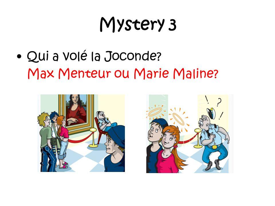 Mystery 3 Qui a volé la Joconde Max Menteur ou Marie Maline