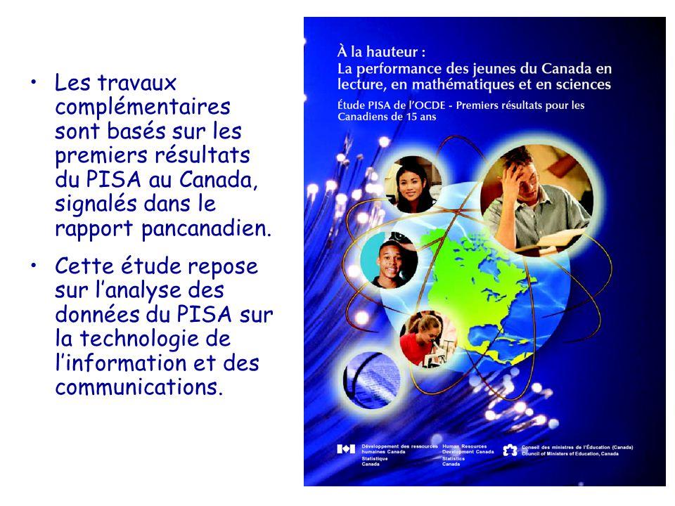 7 Les travaux complémentaires sont basés sur les premiers résultats du PISA au Canada, signalés dans le rapport pancanadien. Cette étude repose sur la
