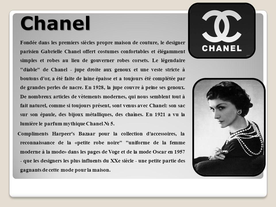 Chanel Fondée dans les premiers siècles propre maison de couture, le designer parisien Gabrielle Chanel offert costumes confortables et élégamment simples et robes au lieu de gouverner robes corsets.