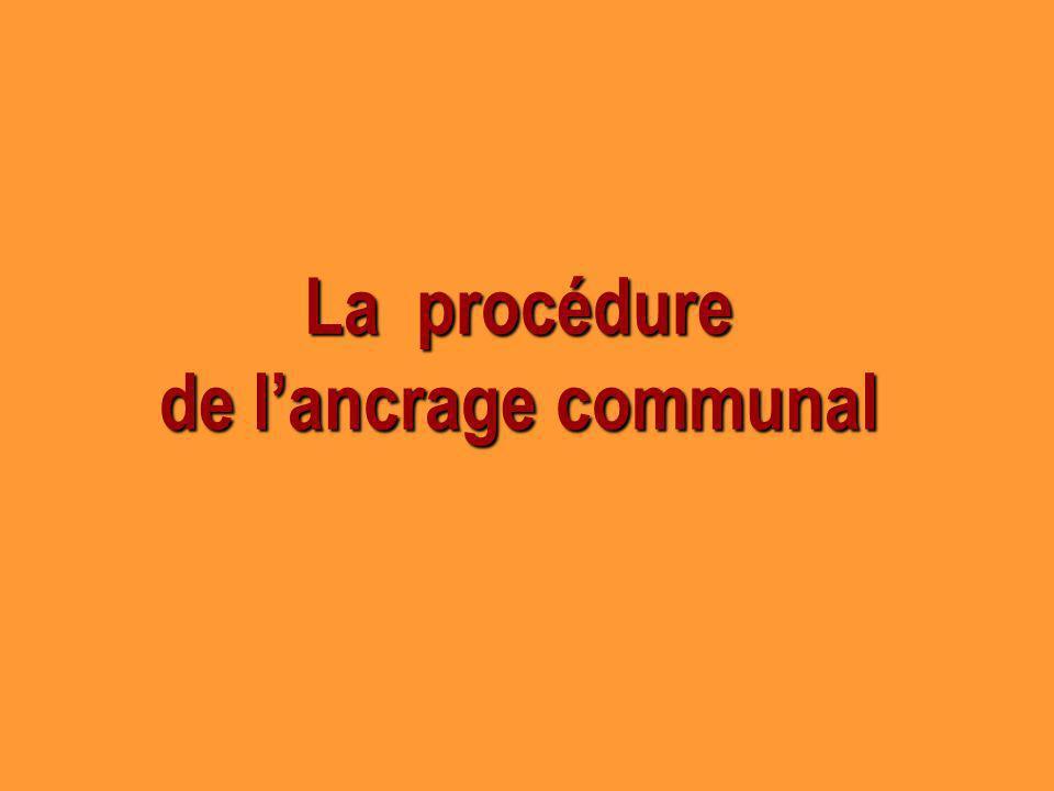 La procédure de lancrage communal
