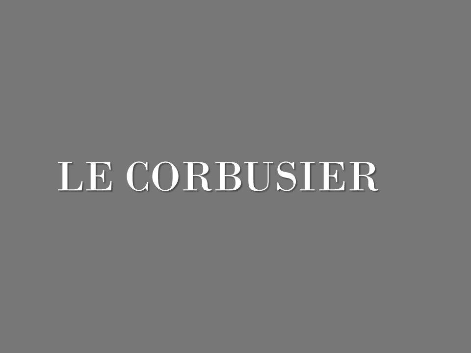 Nom : Charles-Edouard Jeanneret-Gris Surnom : Le Corbusier Naissance : 06 Octobre 1887 à La Chaux- de-Fonds (Suisse) Mort : 25 août 1965 à Roquebrune- Cap-Martin (France) Métier : Architecte Nationalité : Suisse (naturalisé français)