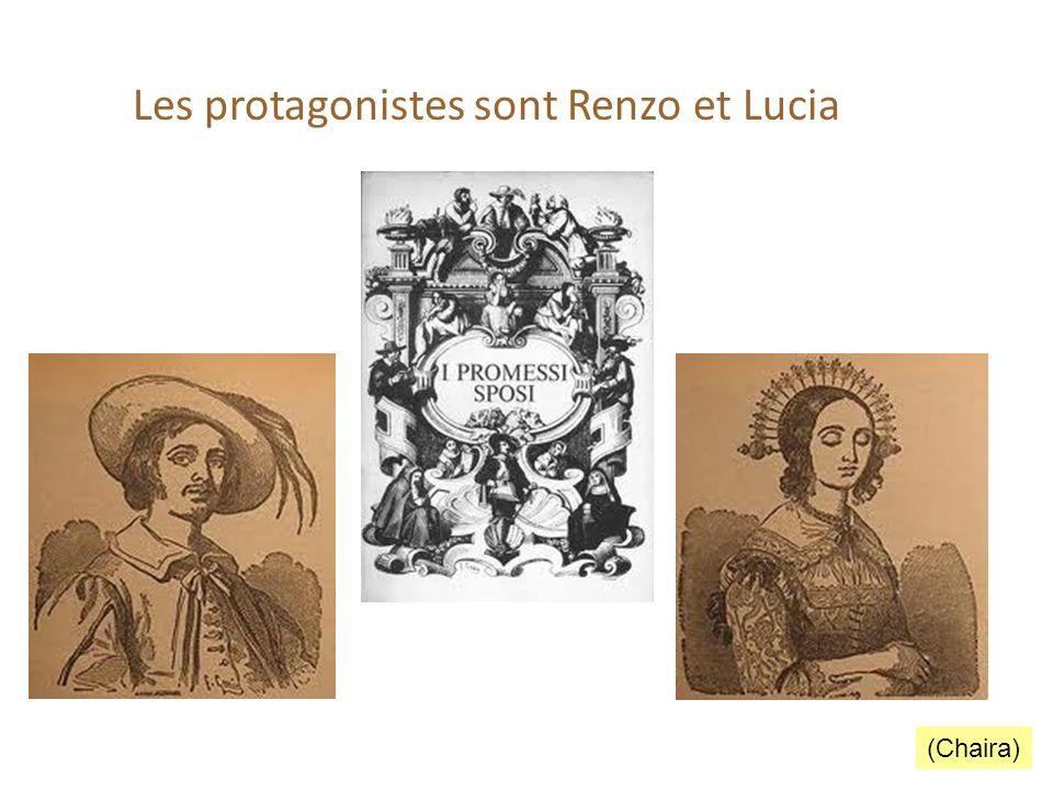 Les protagonistes sont Renzo et Lucia (Chaira)
