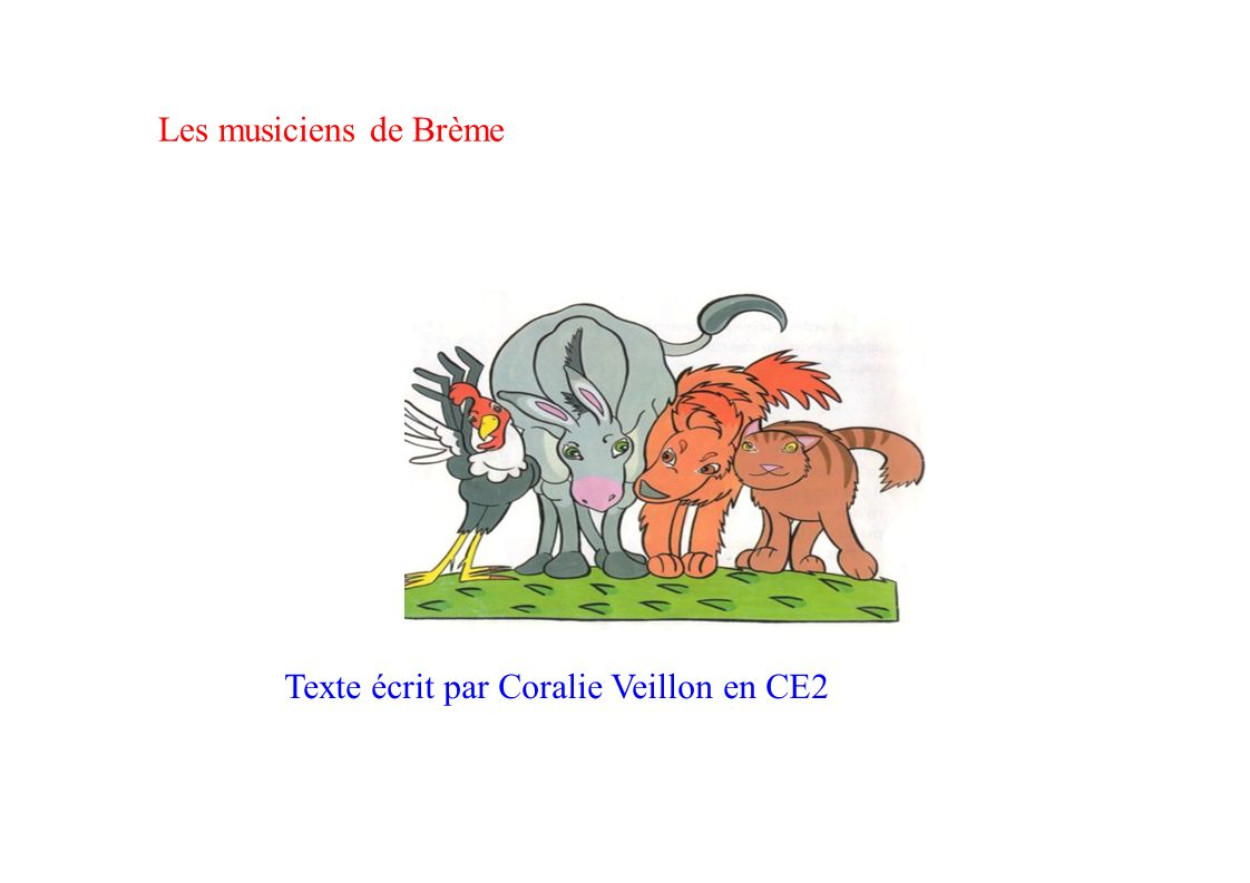 Les musiciens de Brème Texte écrit par Coralie Veillon en CE2