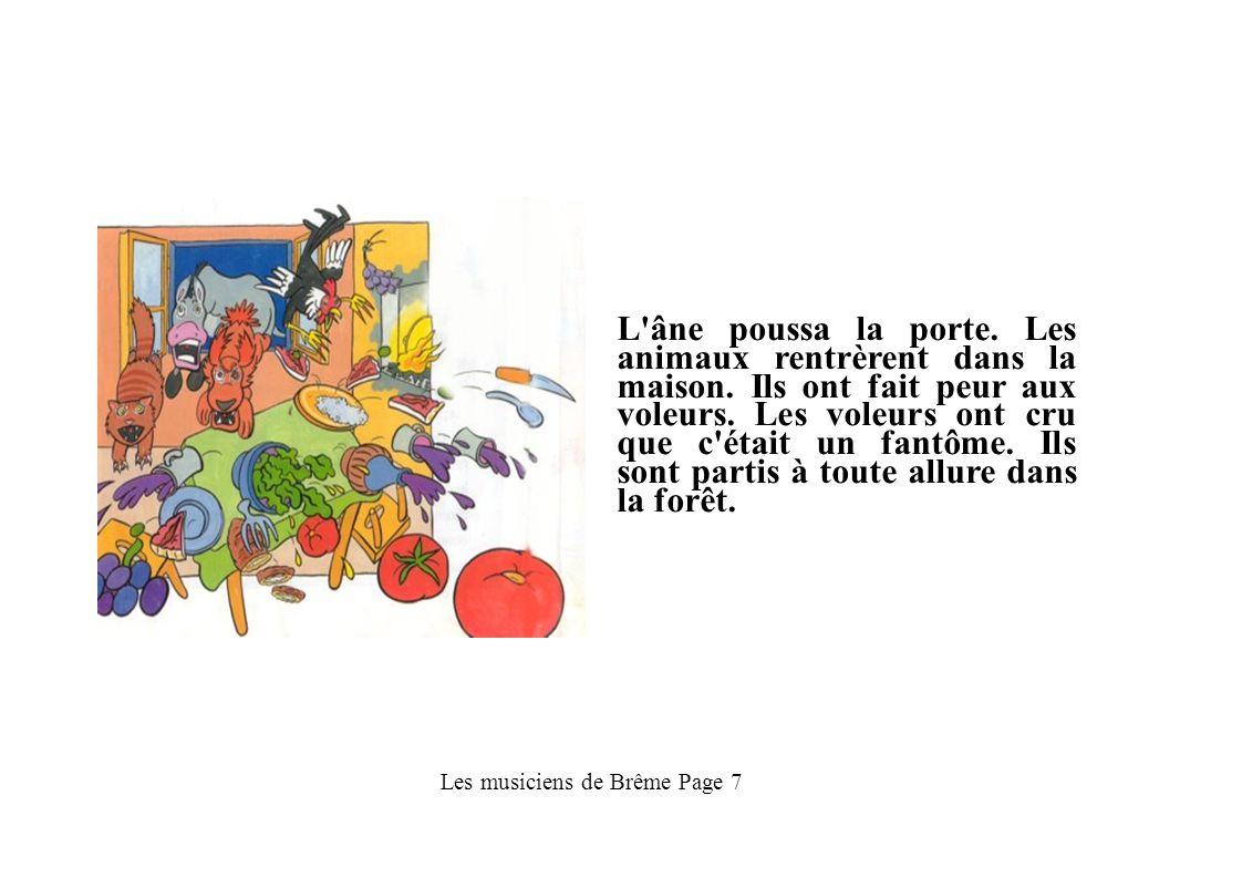Les musiciens de Brême Page 8 Les animaux mangent, et ensuite ils dorment.