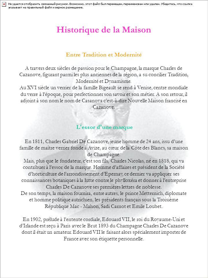Historique de la Maison Entre Tradition et Modernité A travers deux siècles de passion pour le Champagne, la marque Charles de Cazanove, figurant parm