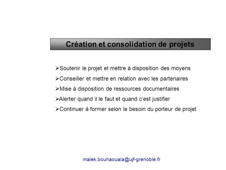 Soutenir le projet et mettre à disposition des moyens Conseiller et mettre en relation avec les partenaires Mise à disposition de ressources documenta
