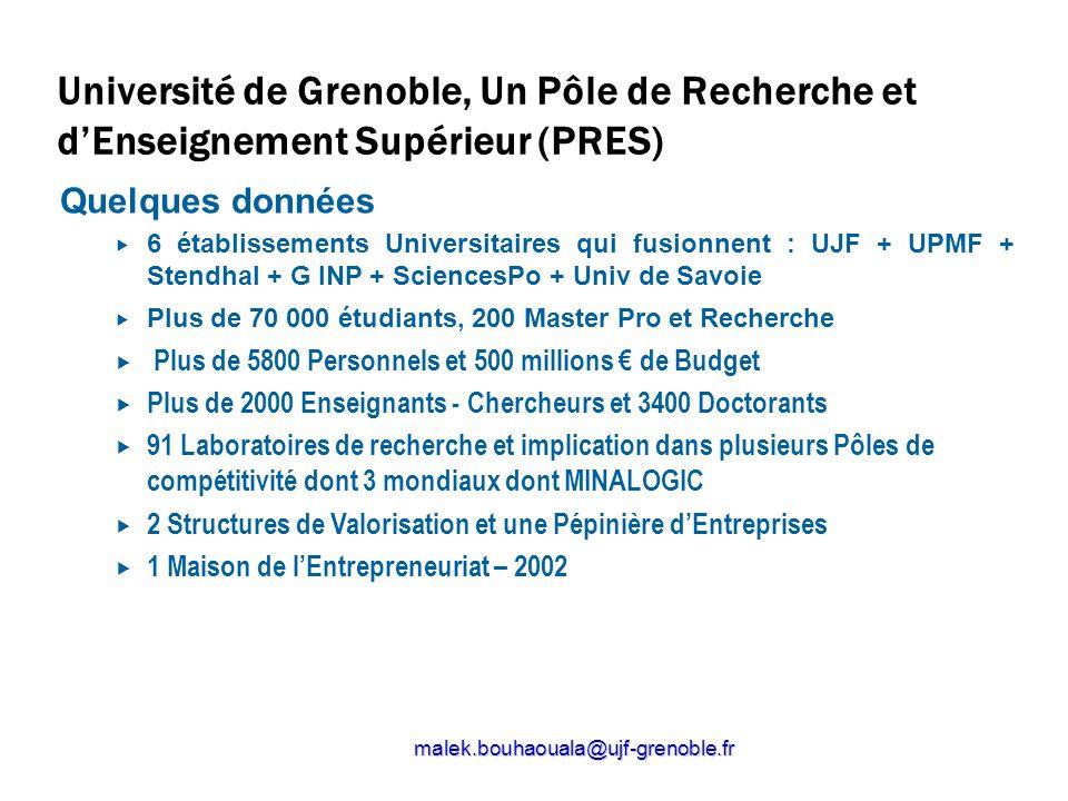 Université de Grenoble, Un Pôle de Recherche et dEnseignement Supérieur (PRES) Quelques données 6 établissements Universitaires qui fusionnent : UJF +
