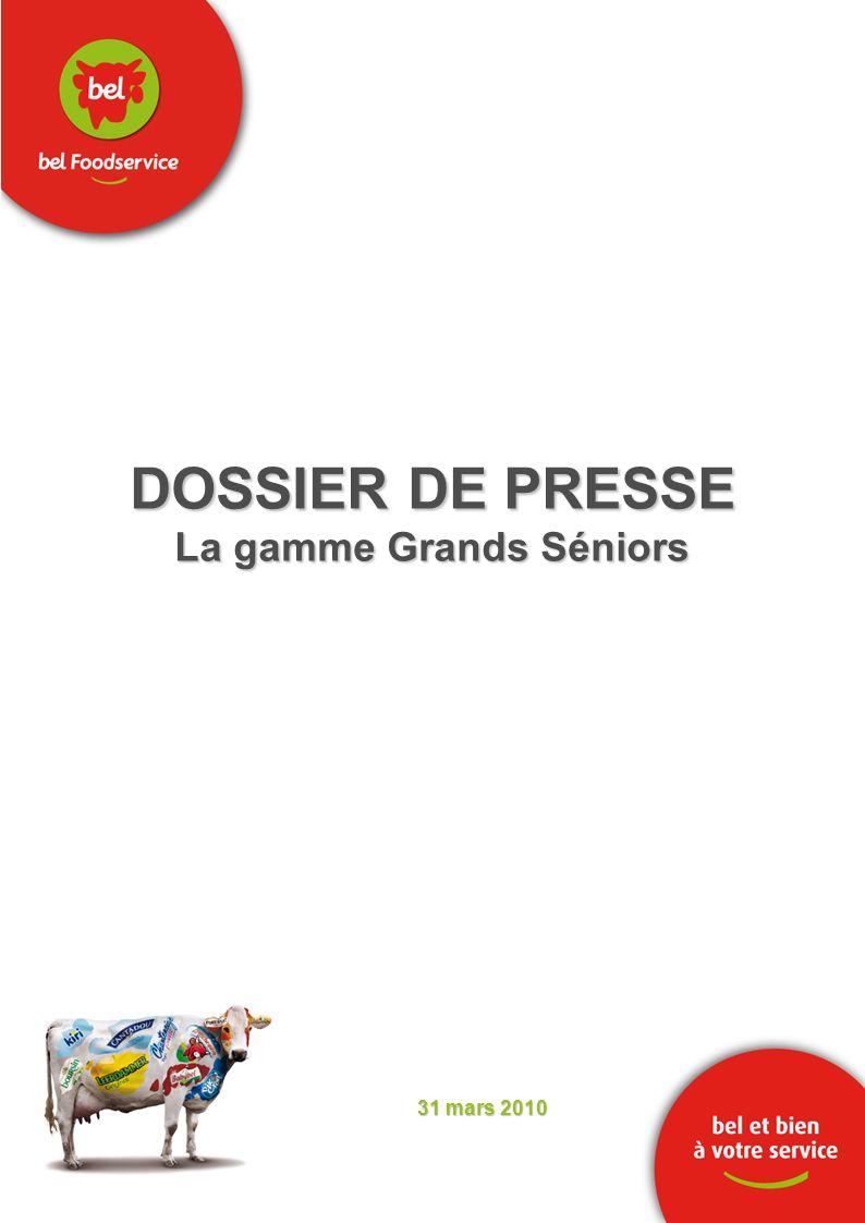 DOSSIER DE PRESSE La gamme Grands Séniors 31 mars 2010