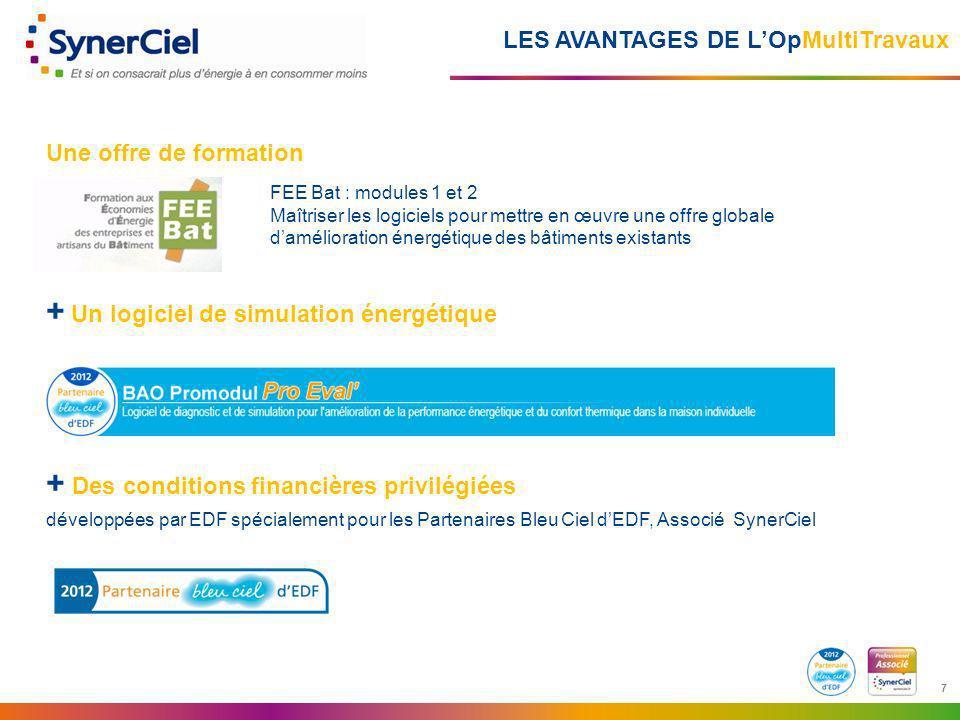 7 7 LES AVANTAGES DE LOpMultiTravaux Une offre de formation + Un logiciel de simulation énergétique + Des conditions financières privilégiées développ